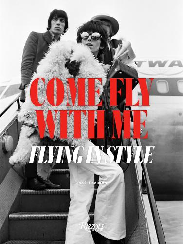 Come Fly with Me: Flying in Style (Paperback)