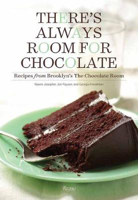 There's Always Room for Chocolate (Hardback)