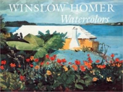 Winslow Homer Watercolors (Hardback)