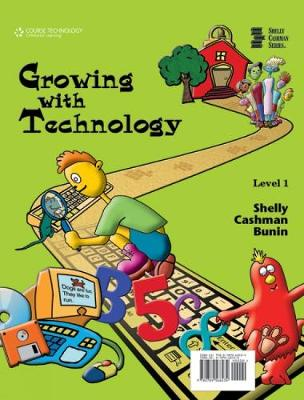 Growing with Technology: Level 1 (Spiral bound)