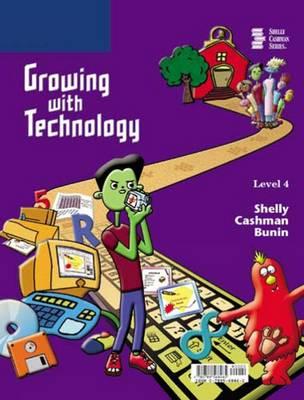 Growing with Technology: Level 4 (Hardback)
