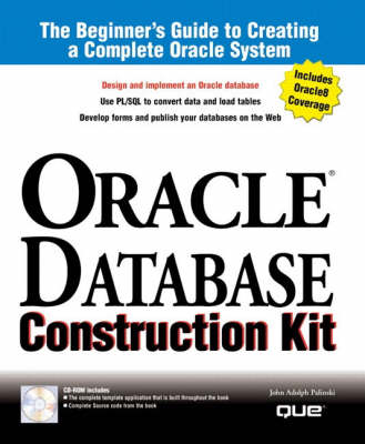 Oracle Database Construction Kit: Beginner's Guide to Creating a Complete Oracle System