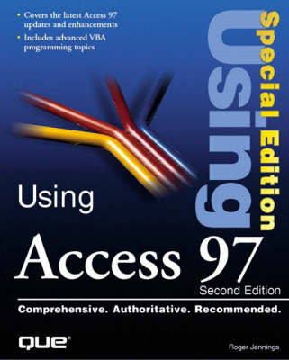 Using Access 97 Special Edition - Special Edition Using (Paperback)