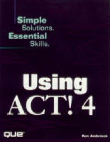 Using ACT 4: Simple Solutions, Essential Skills - Using (Paperback)