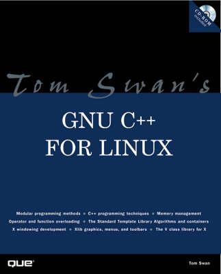 Tom Swan's GNU C++ for Linux - Author Teaches S.