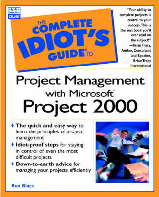 Complete Idiot's Guide to Project Management with Microsoft Project 2000 (Paperback)