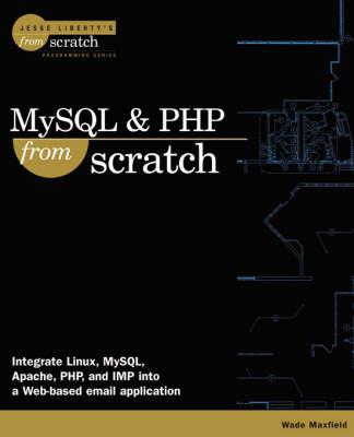 MySQL & PHP From Scratch (Paperback)