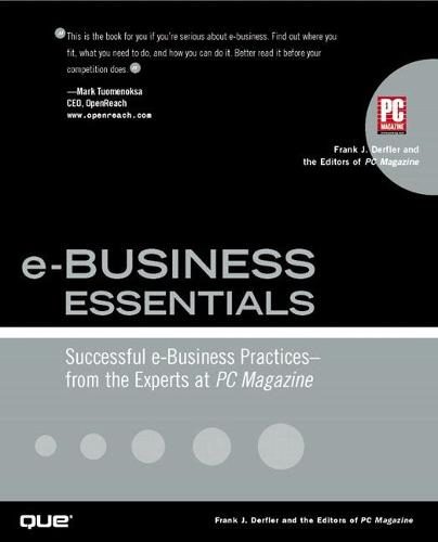 e-Business Essentials: Successful e-Business Practices - From the Experts at PC Magazine (Paperback)