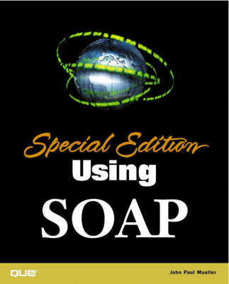 Special Edition Using SOAP (Paperback)