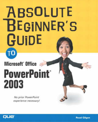Absolute Beginner's Guide to Microsoft Office PowerPoint 2003 (Paperback)