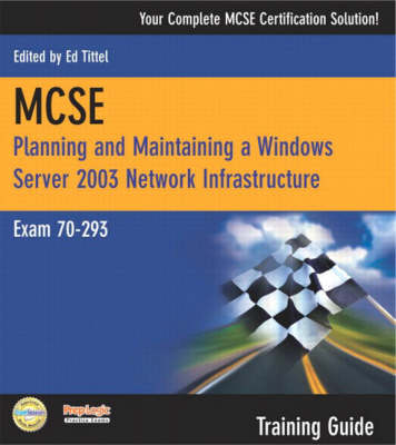 MCSE 70-293 Training Guide: Planning and Maintaining a Windows Server 2003 Network Infrastructure