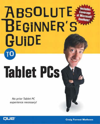 Absolute Beginner's Guide to Tablet PCs (Paperback)