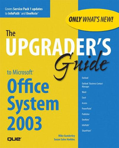 Upgrader's Guide to Microsoft Office System 2003 (Paperback)
