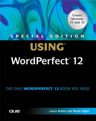 Special Edition Using WordPerfect 12 (Paperback)