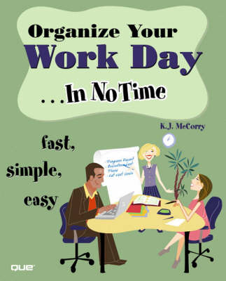 Organize Your Work Day In No Time (Paperback)