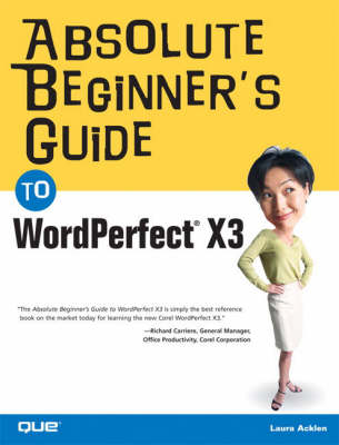 Absolute Beginner's Guide to WordPerfect X3 (Paperback)