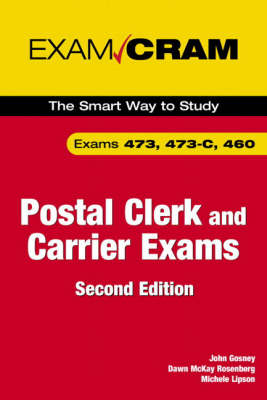 Postal Clerk and Carrier: Exams 473, 473-C, 460 - Exam Cram (Paperback)