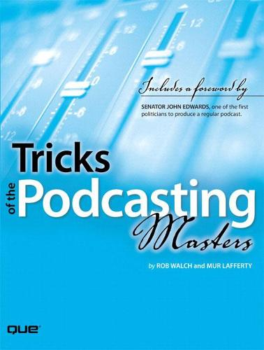 Tricks of the Podcasting Masters (Paperback)