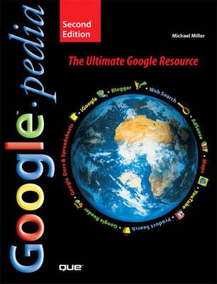 Googlepedia: The Ultimate Google Resource (Paperback)