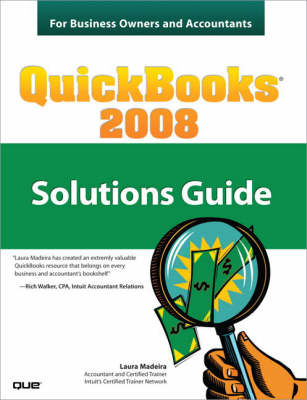 QuickBooks 2008 Solutions Guide for Business Owners and Accountants (Paperback)