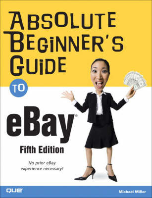 Absolute Beginner's Guide to eBay (Paperback)