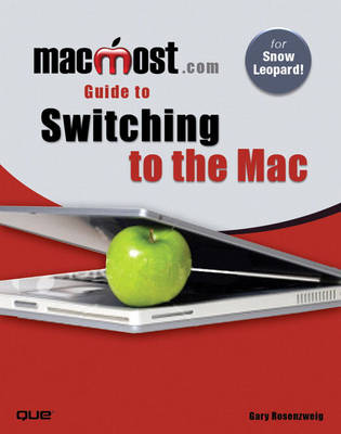 MacMost.Com Guide to Switching to the Mac (Paperback)