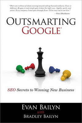 Outsmarting Google: SEO Secrets to Winning New Business (Paperback)