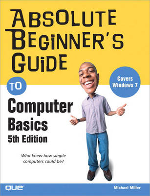 Absolute Beginner's Guide to Computer Basics (Paperback)