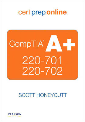 Cover CompTIA A+ 220-701 and 220-702 Cert Prep Online, Retail Package Version