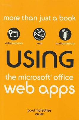 Using the Microsoft Office Web Apps (Paperback)
