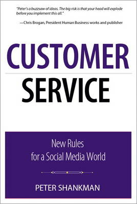 Customer Service: New Rules for a Social Media World (Paperback)