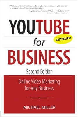 YouTube for Business: Online Video Marketing for Any Business (Paperback)