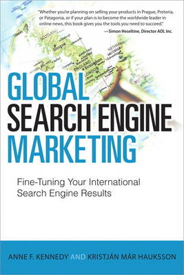 Global Search Engine Marketing: Fine-Tuning Your International Search Engine Results (Paperback)