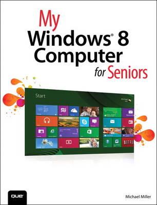 My Windows 8 Computer for Seniors (Paperback)