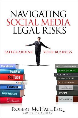 Navigating Social Media Legal Risks: Safeguarding Your Business (Paperback)