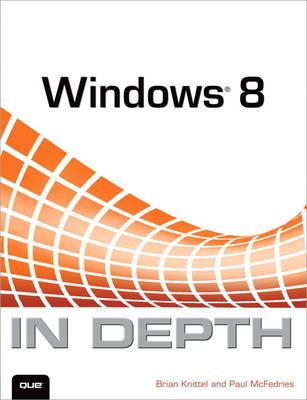 Windows 8 In Depth (Paperback)