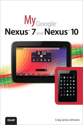 My Google Nexus 7 and Nexus 10 (Paperback)