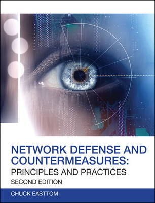 Network Defense and Countermeasures: Principles and Practices (Paperback)