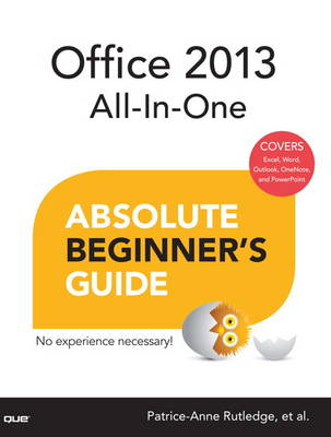 Office 2013 All-In-One Absolute Beginner's Guide (Paperback)