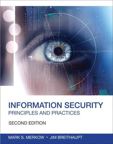 Information Security: Principles and Practices (Paperback)