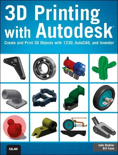 3D Printing with Autodesk: Create and Print 3D Objects with 123D, AutoCAD and Inventor (Paperback)