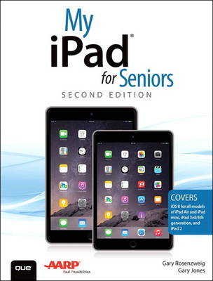 My iPad for Seniors (Covers iOS 8 on all models of iPad Air, iPad mini, iPad 3rd/4th generation, and iPad 2) (Paperback)