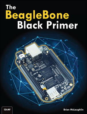 The BeagleBone Black Primer (Paperback)