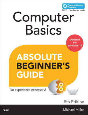 Computer Basics Absolute Beginner's Guide, Windows 10 Edition (includes Content Update Program) - Absolute Beginner's Guide (Paperback)