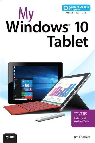 My Windows 10 Tablet (includes Content Update Program): Covers Windows 10 Tablets including Microsoft Surface Pro (Paperback)