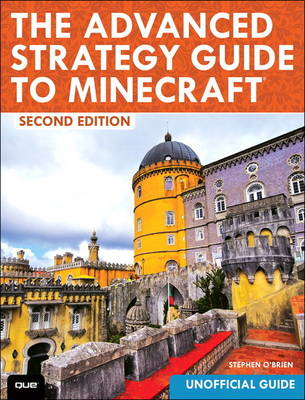 The Advanced Strategy Guide to Minecraft (Paperback)