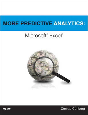 More Predictive Analytics: Microsoft Excel (Paperback)