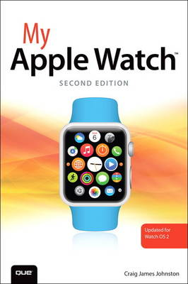 My Apple Watch (updated for Watch OS 2.0) (Paperback)