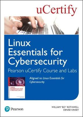 Linux Essentials for Cybersecurity Pearson uCertify Course and Labs Access Card (Digital product license key)