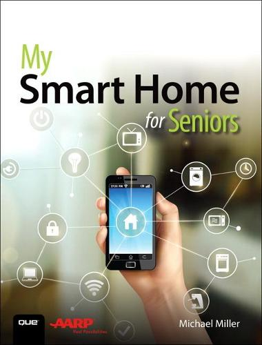 My Smart Home for Seniors (Paperback)